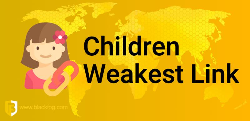 Children Weakest Security Link