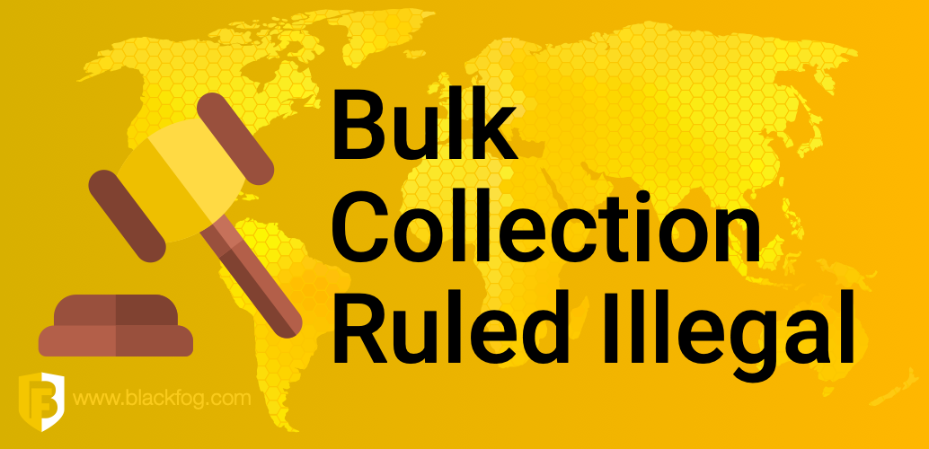 Bulk Collection Ruled Illegal
