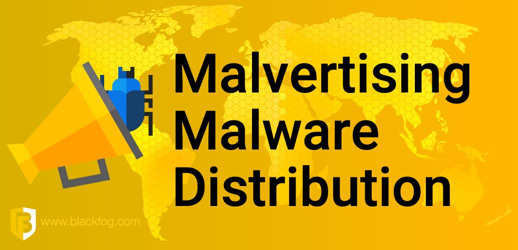 Malvertising Malware Distribution