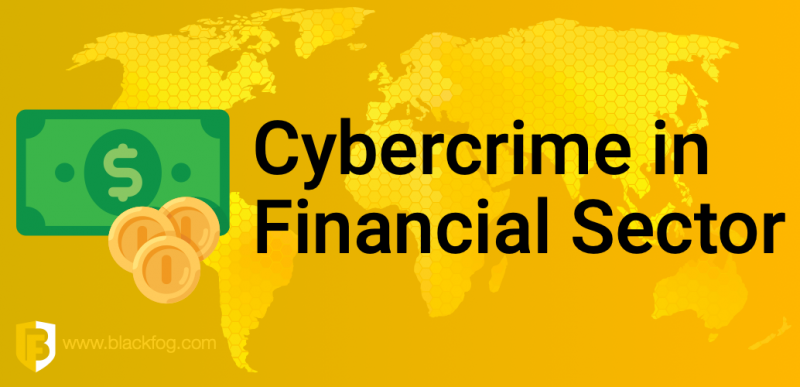 Cybercrime in the Financial Sector