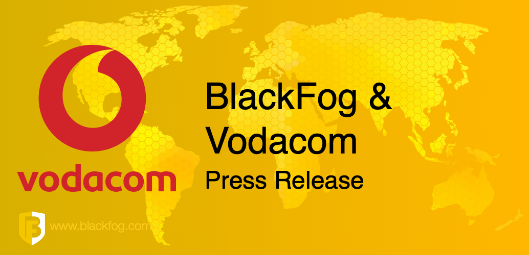 BlackFog partners with Vodacom SA
