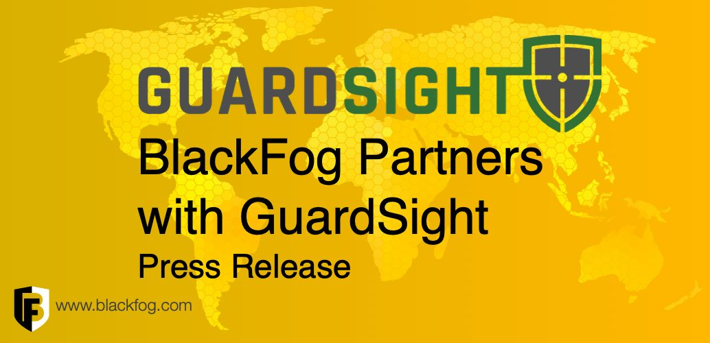 BlackFog Announces Strategic Partnership with GuardSight