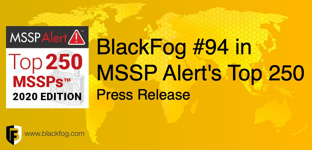 BlackFog Named to MSSP Alert's Top 250 MSSPs List for 2020