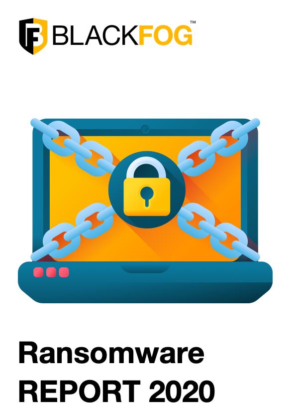 BlackFog Ransomware Report 2020