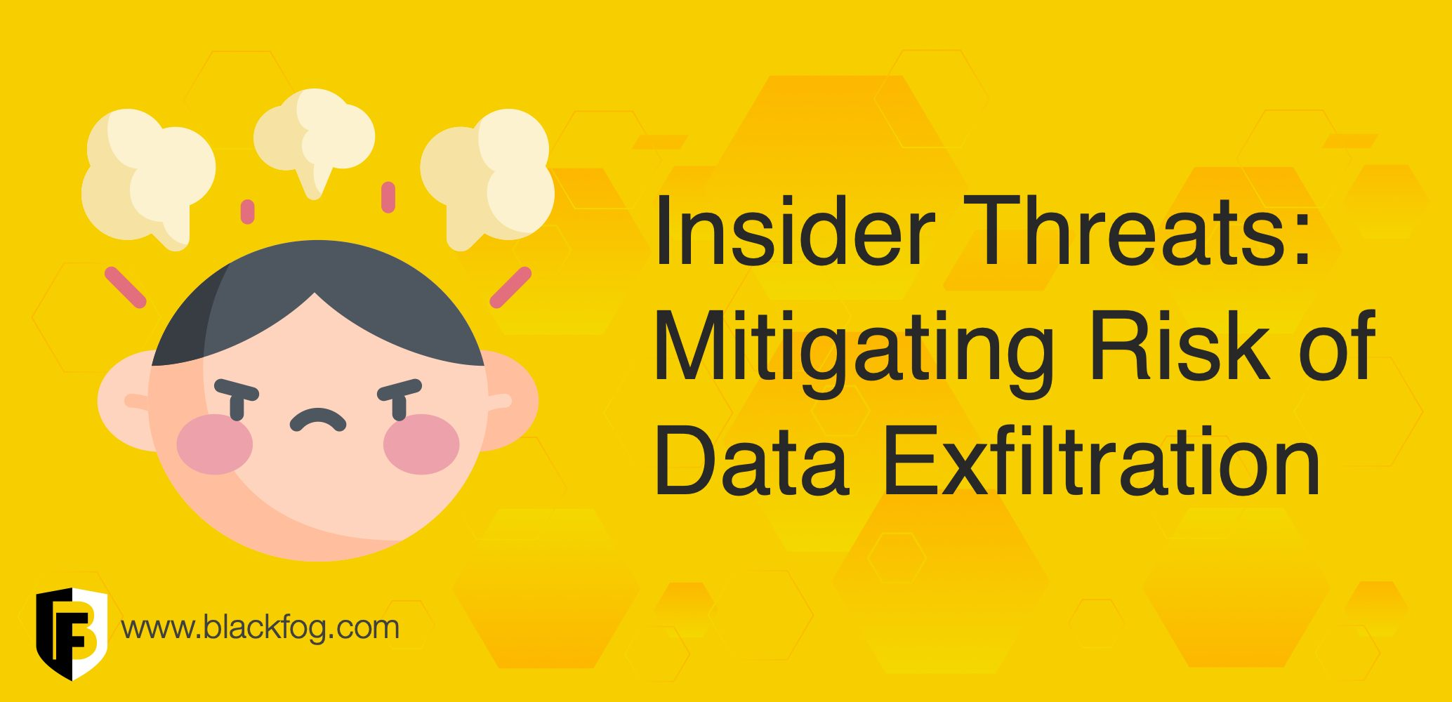 Insider Threats: Mitigating the Risks of Data Exfiltration