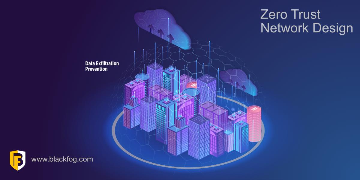 Zero Trust and Data Exfiltration